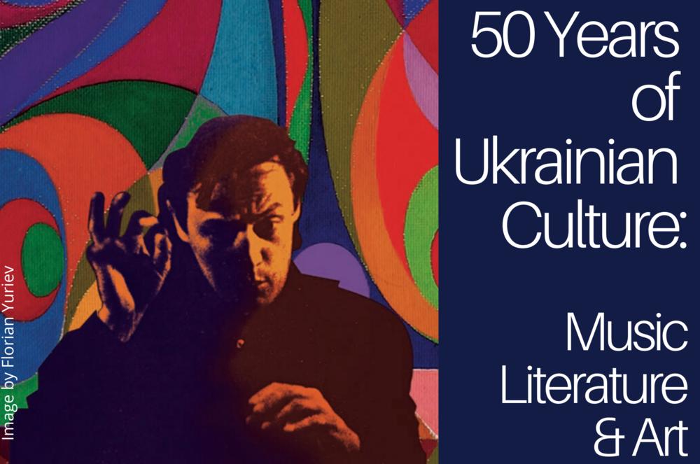 50 years of Ukrainian Culture
