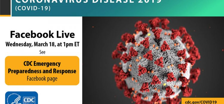 Answering 20 Questions about COVID-19: CDC EPIC Facebook Live Webinar on March 18 at 1:00 p.m. ET